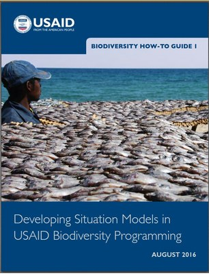Biodiversity How-To Guide 1: Developing Situation Models in USAID Biodiversity Programming