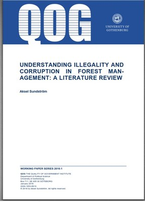 UNDERSTANDING ILLEGALITY AND CORRUPTION IN FOREST    MANAGEMENT: A LITERATURE REVIEW