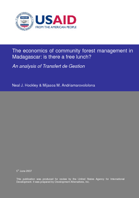 The economics of community forest management in Madagascar: Is there a free lunch?