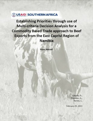 Establishing Priorities Through Use of Multi-Criteria Decision Analysis For A Commodity Based Trade Approach To Beef Exports From the East Caprivi Region of Namibia