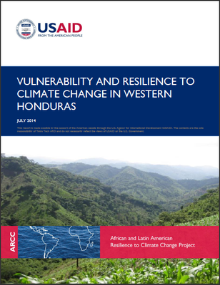 Vulnerability And Resilience To Climate Change In Western Honduras