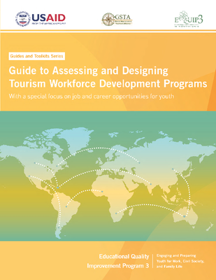 Guide to Assessing and Designing Tourism Workforce Development Programs