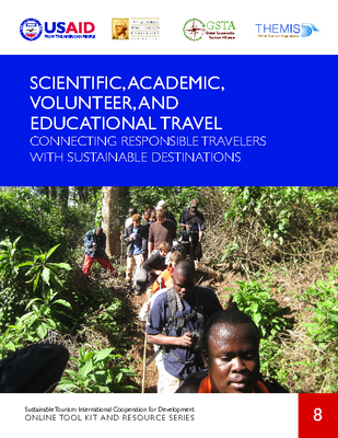 ST8. Scientific, Academic, Volunteer, And Educational Travel - Connecting Responsible Travelers With Sustainable Destinations