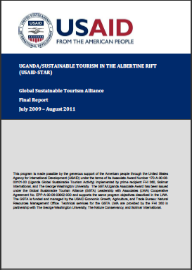 Uganda/Sustainable Tourism in the Albertine Rift (USAID-STAR) GSTA Final Report July 2009 – August 2011