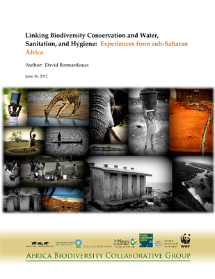 Linking Biodiversity Conservation and Water, Sanitation, and Hygiene: Experiences from sub-Saharan Africa