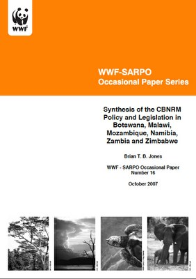 WWF-SARPO Occasional Paper Series: Synthesis of the CBNRM Policy and Legislation in Botswana, Malawi, Mozambique, Namibia, Zambi and Zimbabwe