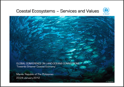 Coastal Ecosystems – Services and Values: Global Conference on Land-Oceans Connections Introduction