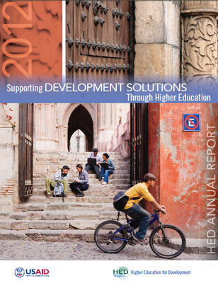 Supporting Development Solutions Through Higher Education: HED Annual Report 2012