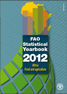 FAO Statistical Yearbook 2012: Africa - Food and Agriculture