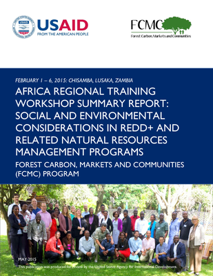 Africa Regional Training Workshop Summary Report: Social and Environmental Considerations in REDD+ and Related Natural Resources Management Programs