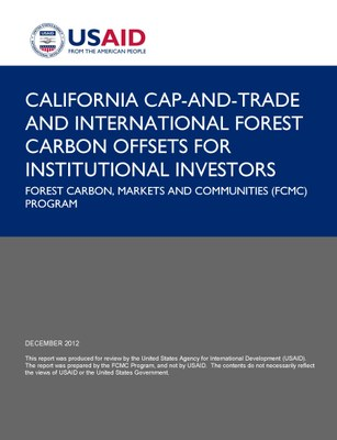 California Cap-and-Trade and International Forest Carbon Offsets for Institutional Investors
