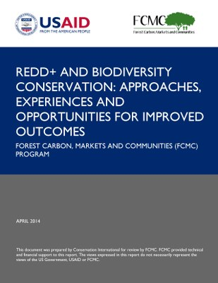 REDD+ and Biodiversity Conservation: Approaches Experiences and Opportunities for Improved Outcomes