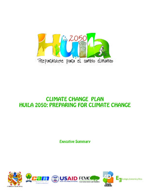 Climate Change Plan Huila 2050: Preparing for Climate Change - Executive Summary