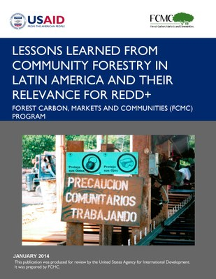 Lessons Learned from Community Forestry in Latin America and Their Relevance for REDD+