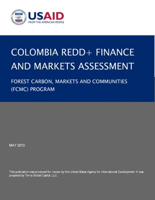 Colombia REDD+ Finance and Markets Assessment