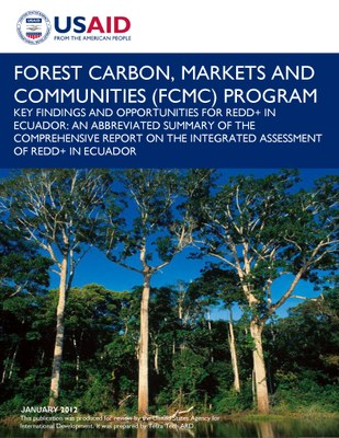 Key Findings and Opportunities for REDD+ in Ecuador: An Abbreviated Summary of the Comprehensive Report