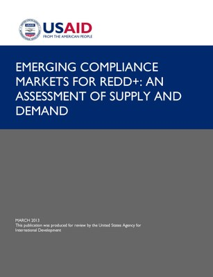 Emerging Compliance Markets for REDD+: An Assessment of Supply and Demand