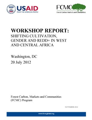 Workshop Report: Shifting Cultivation, Gender and REDD+ in West and Central Africa