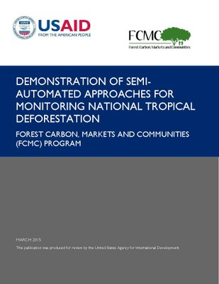 Demonstration of Semi-Automated Approaches for Monitoring National Tropical Deforestation