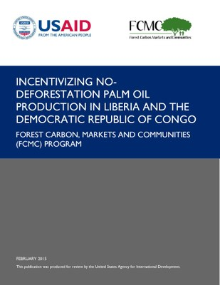 Incentivizing No-Deforestation Palm Oil Production in Liberia and the Democratic Republic of Congo