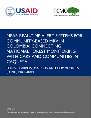 Near Real-time Alert Systems for Community-based MRV in Colombia: Connecting National Forest Monitoring with CARs and Communities in Caquetá