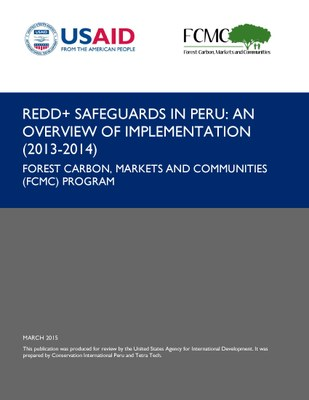 REDD+ Safeguards in Peru: An Overview of Implementation (2013-2014)