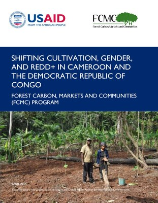 Shifting Cultivation, Gender, and REDD+ in Cameroon and the Democratic Republic of the Congo PDF
