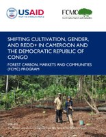 Shifting Cultivation, Gender, and REDD+ in Cameroon and the Democratic Republic of the Congo