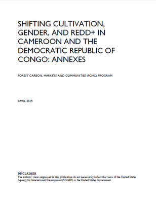 Shifting Cultivation, Gender, and REDD+ in Cameroon and The Democratic Republic Of Congo: Annexes