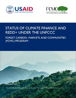Status of Climate Finance and REDD+ Under the UNFCCC