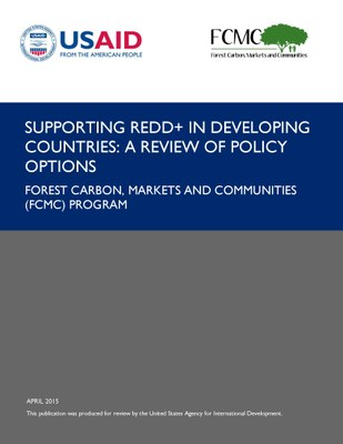 Supporting REDD+ in Developing Countries: A Review of Policy Options