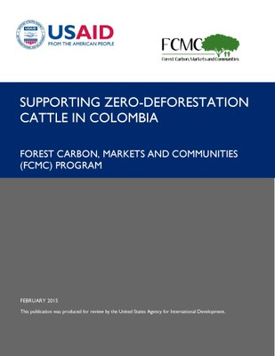Supporting Zero-Deforestation Cattle in Colombia