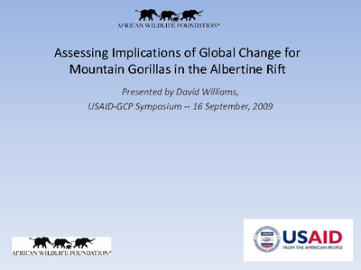 Assessing Implications of Global Change for Mountain Gorillas in the Albertine Rift