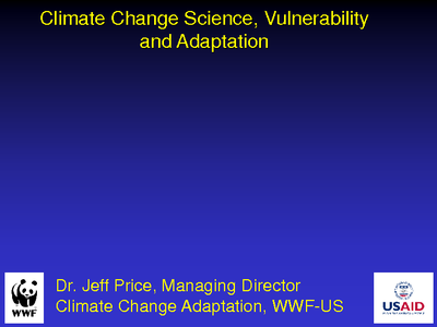 Climate Change Science, Vulnerability, and Adaptation