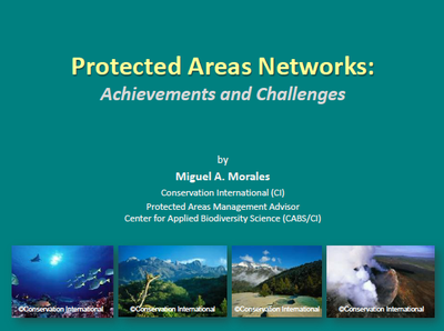 Protected Areas Networks: Achievements and Challenges