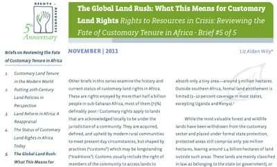 The Global Land Rush: What This Means for Customary Land Rights - Rights to Resources in Crisis: Reviewing the Fate of Customary Tenure in Africa - Brief #5 of 5