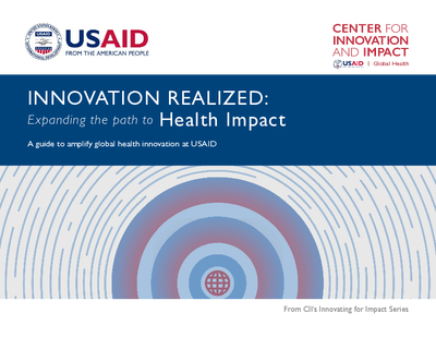 Innovation Realized: Expanding the Path to Health Impact