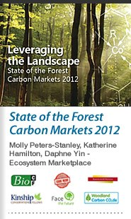 Leveraging the Landscape: State of the Forest Carbon Markets 2012