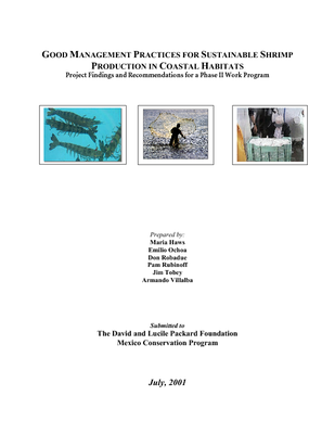 Good management practices for sustainable shrimp production in coastal habitats: Project findings and recommendations for a phase II work program. 2001
