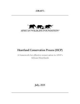 Heartland Conservation Process: A framework for effective conservation in AWF's African Heartlands