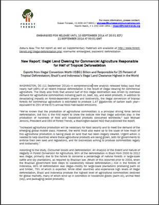 Press Release - New Report: Illegal Land Clearing for Commercial Agriculture Responsible for Half of Tropical Deforestation