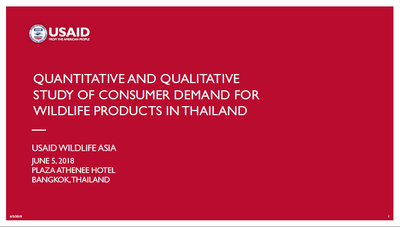 Quantitative and Qualitative Study of Consumer Demand for Wildlife Products in Thailand (English)