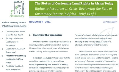 The Status of Customary Land Rights in Africa Today - Rights to Resources in Crisis: Reviewing the Fate of Customary Tenure in Africa - Brief #4 of 5