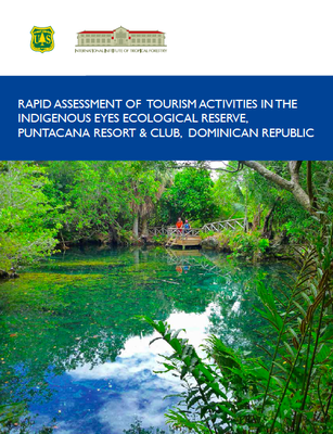 Rapid Assessment of Tourism Activities in the Indigenous Eyes Ecological Reserve, Punta Cana Resort, Dominican Republic