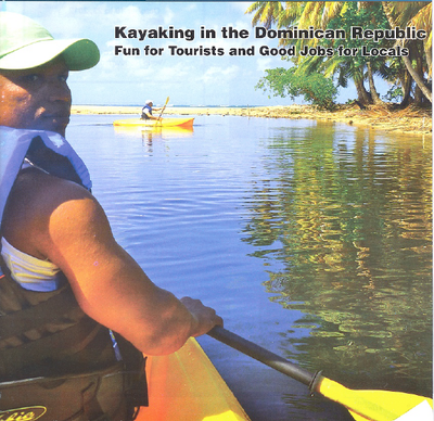 Kayaking in the Dominican Republic: Fun for Tourists and