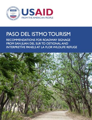 Paso del Istmo Tourism: Recommendations for Roadway Signage from San Juan del Sur to Ostional and Interpretive Panels at La Flor Wildlife Refuge