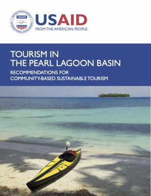 Tourism in the Pearl Lagoon Basin: Recommendations for Community-based Sustainable Tourism