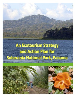 An Ecotourism Strategy and Action Plan for Soberania National Park, Panama