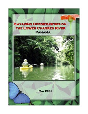 Kayaking Opportunities on the Lower Chagres River, Panama