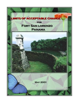 Limits of Acceptable Change for Fort San Lorenzo, Panama